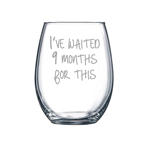 Mom Wine Glass | I've Waited 9 Months For This Stemless Wine Glass by Fly Low Creations | Humorous Glass | Just add 15 oz of pure happiness, or wine, which is pretty much the same thing
