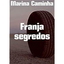 Franja segredos (Portuguese Edition)