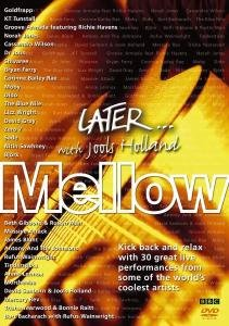 HOLLAND, JOOLS - LATER...MELLOW by Music Video Dist