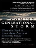 the Coming Generational Storm What You Need to Know about America's Economic Future revised and updated 2004 paperback