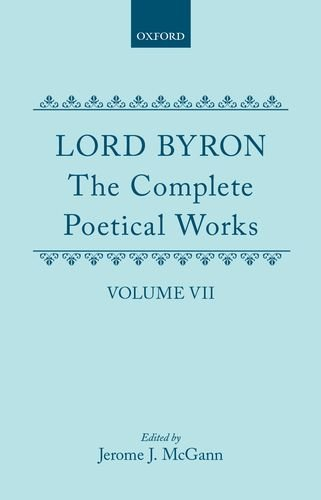 The Complete Poetical Works: Volume VII (|c OET |t Oxford English Texts)
