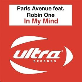 Paris Avenue Feat. Robin One - In My Mind