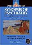 img - for Kaplan and Sadock's Synopsis of Psychiatry (text only) 10th (Tenth) edition by B. J. Sadock,V. A. Sadock book / textbook / text book