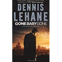 Gone, Baby, Gone by Lehane, Dennis (2007) Paperback