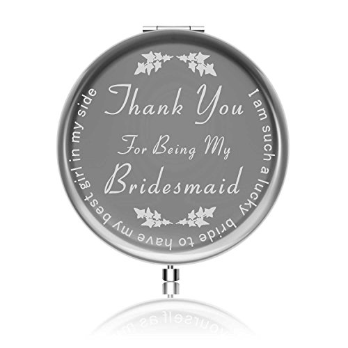 Gifts for Bridesmaids from Bride Maid of Honor Gifts Wedding Gift Ideals-Thank You For Being My Bridesmaid (Thank You For Being.)
