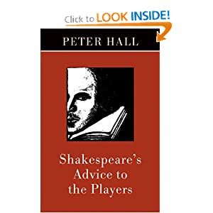Shakespeare's Advice to the Players Peter Hall