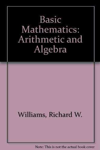 Basic Mathematics: Arthmetic & Algebra