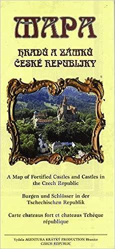 Mapa Hradu A Zamku Ceske Republiky A Map Of Fortified Castles