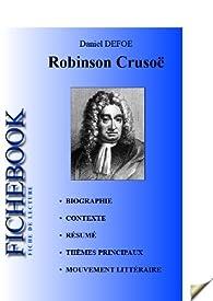 Fiche de lecture Robinson Crusoé de Daniel Defoe (complète) par  Les Éditions de l'Ebook malin