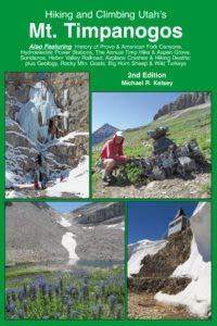 Hiking and Climbing Utah's Mt. Timpanogos by Kelsey Publishing Ltd