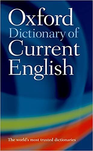 oxford dictionary  : Oxford Dictionary of Current English (9780198614371 ...