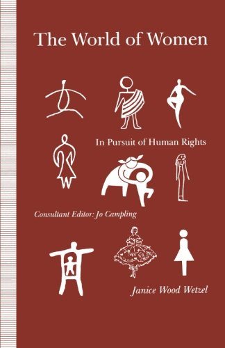 The World of Women: In Pursuit of Human Rights