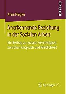 Pädagogik der Anerkennung: Wege zum Verständnis von Resilienz (German Edition)