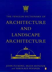 The Penguin Dictionary of Architecture and Landscape Architecture (Penguin Reference Books)