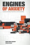 Engines of Anxiety: Academic