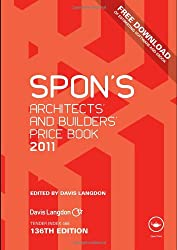 Spon's Architects' and Builders' Price Book 2011