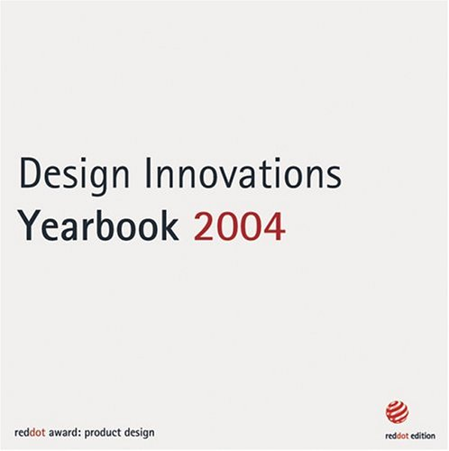 Design Innovationen Jahrbuch 2004 / Design Innovations Yearbook 2004 (English and German Edition)