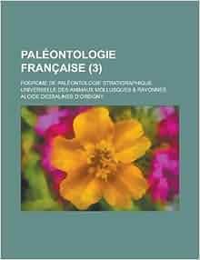 Paleontologie Francaise; Podrome de Paleontologie Stratigraphique