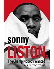 Sonny Liston: The Champion Nobody Wanted