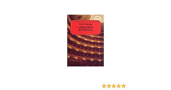 Pietro Mascagni: Cavalleria Rusticana (Vocal Score). Partituras para Ópera, Coral