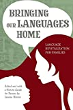 Bringing Our Languages Home: Language Revitalization for Families