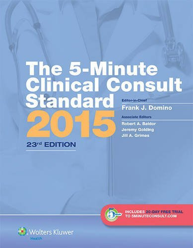 Read Online By Frank J. Domino MD The 5-Minute Clinical Consult Standard 2015: 30-Day Enhanced Online Access + Print (The 5-Minute Con (Twenty-Third) pdf epub