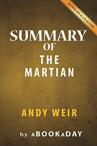 Summary of The Martian: A Novel by Andy Weir   Summary & Analysis