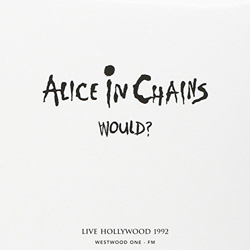 Would - Live Hollywood 1992 (Alice In Chains Man In The Box Live)