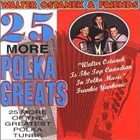 Walter Ostanek/ 25 Polka Greats