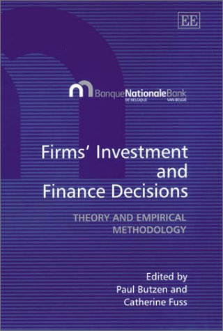 firms-investment-and-finance-decisions-theory-and-empirical-methodology
