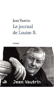 Le Journal de Louise B. par Vautrin