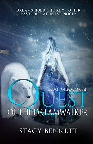 (Quest of the Dreamwalker (Corthan Legacy Book 1))