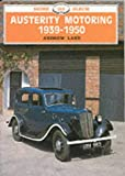 Austerity Motoring 19391950 (Shire Library)