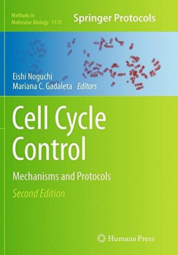 Cell Cycle Control  Mechanisms And Protocols  Methods In Molecular Biology