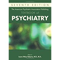 The American Psychiatric Association Publishing Textbook of Psychiatry 7ed