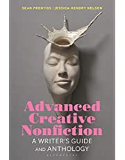 Advanced Creative Nonfiction: A Writer's Guide and Anthology