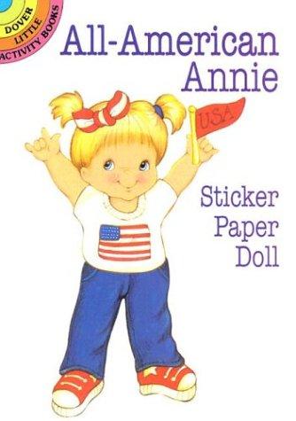 Read Online All-American Annie Sticker Paper Doll (Dover Little Activity Books) pdf epub