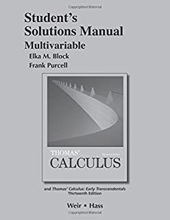 Thomas calculus early transcendentals 13th edition george b student solutions manual multivariable for thomas calculus fandeluxe Gallery