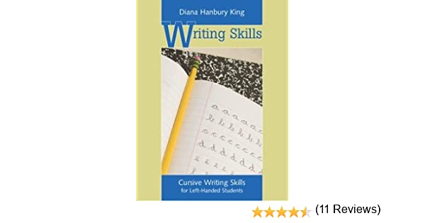 Cursive Writing Skills for Left-Handed Students: 9780838825631 ...
