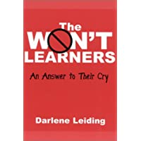 The Won't Learners: An Answer to Their Cry