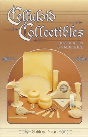 Celluloid Collectibles: Identification & Value Guide