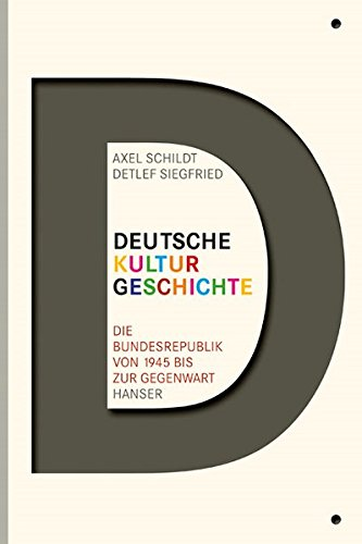 deutsche-kulturgeschichte-die-bundesrepublik-von-1945-bis-zur-gegenwart