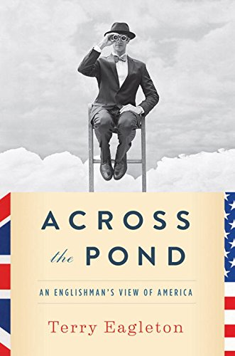 Image of Across the Pond: An Englishman's View of America