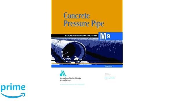 concrete pressure pipe m9 awwa manual of water supply practice rh amazon com AWWA Standard Specifications AWWA Standard Specifications