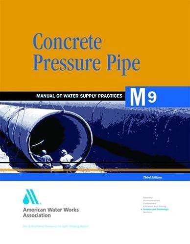 concrete pressure pipe m9 awwa manual of water supply practice rh amazon com awwa manual m9 chapter 15 awwa manual m9 law