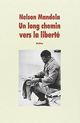 Un Long Chemin Vers La Liberte (Version Abregee) (French Edition)