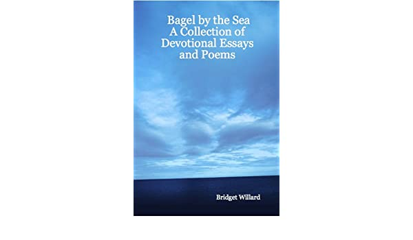 Bagel by the Sea: A Collection of Devotional Essays and Poems