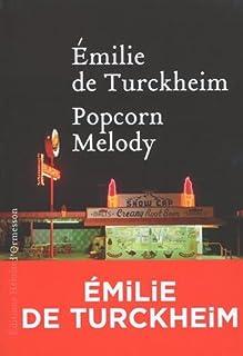 Popcorn melody, Turckheim, Emilie de