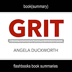 Summary and Analysis: Grit by Angela Duckworth
