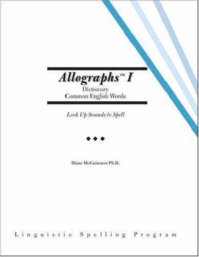 Allographs™ I Dictionary Common English Words: Linguistic Spelling Program pdf epub